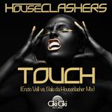 Touch(Enzio Velli vs. Balu da Houseclasher Mix) by Houseclashers mp3 download
