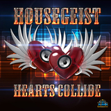 Hearts Collide by Housegeist mp3 download