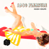 1980 Pleasure by Hugh Xdupe mp3 download