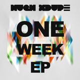 One Week - EP by Hugh Xdupe mp3 download