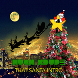 That Santa Intro by Hugh Xdupe mp3 download