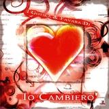 Io Cambiero' by I Gotika & Favara Dj mp3 download