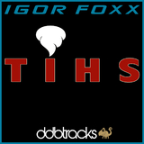 Tihs by Igor Foxx mp3 download