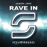 Rave In by Jason Jaxx mp3 download