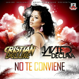 No Te Conviene by Javier Declara & Cristian Deluxe mp3 download