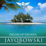 Feeling of the Soul by Jayqbowski mp3 download