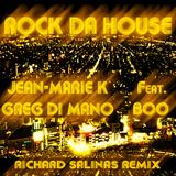Rock Da House by Jean-Marie K & Greg Di Mano Feat Boo mp3 download