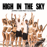 High in the Sky by Jeffrey Kork feat. DJ Leafar mp3 download