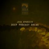 Deep Phreaky Break by Jesu Aparicio mp3 download