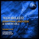 Tech Rulezzz by Jonathan Landossa & Damon Will mp3 download