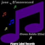 Muxo Ruido by Jose NimenrecorD mp3 download