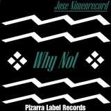 Why Not by Jose NimenrecorD mp3 download