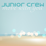 Move With You by Junior Crew mp3 download