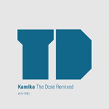 The Dose (Remixed) by Kamika mp3 download