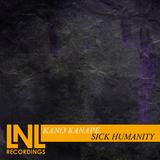 Sick Humanity by Kano Kanape mp3 download