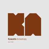 Anisotropy by Kawatin mp3 download