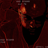 Mad Signs  by Kay To mp3 download