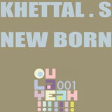 New Born by Khettal S mp3 download