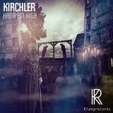 Hang Em High by Kirchler mp3 download
