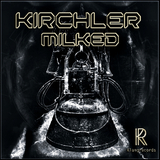 Milked by Kirchler mp3 download