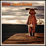 Smash the Drop by Kislaw mp3 download