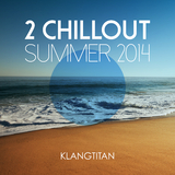 2 Chillout Summer 2014 by Klangtitan mp3 download