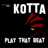 Play That Beat  by Kotta mp3 download