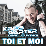 Toi et Moi by Kriss Carter ft. David Jouvence mp3 download