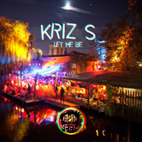 Let me Be by Kriz S mp3 download