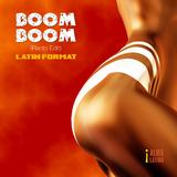 Boom Boom(Radio Edit) by Latin Format mp3 download