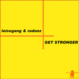 Get Stronger by Leisegang & Radunz mp3 download