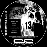 Who's Got Your Back EP by Leo Laker aka Switchblade mp3 download