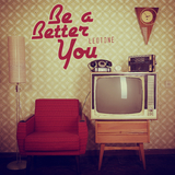 Be a Better You by Leotone mp3 download