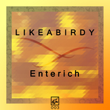 Enterich by Likeabirdy mp3 download