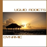 Dynamic by Liquid Addicts mp3 download