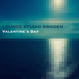 Valentine's Day by Lounge Studio Sweden mp3 download
