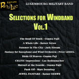 Selections for Windband, Vol. 1 by Luxembourg Military Band mp3 download