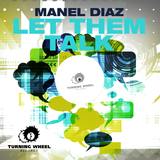 Let Them Talk by Manel Diaz mp3 download