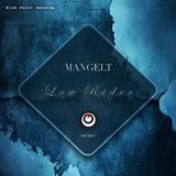 Low Rider by Mangelt mp3 download