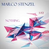 Say Nothing by Marco Stenzel mp3 download