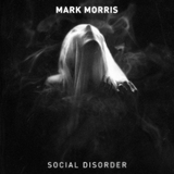 Social Disorder by Mark Morris mp3 download