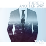 There Is Another Way(Club Sounds) by Markus Teschner mp3 download