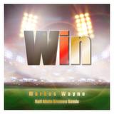 Win(Ralf Alwin Bremen Remix) by Markus Wayne mp3 download