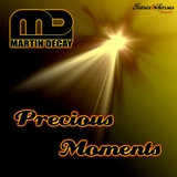 Precious Moments by Martin Decay mp3 download