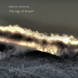 The Age of Breath by Martin Schmid mp3 download
