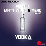 Vodka Pt 2 Remix by Matt Waro & Xero mp3 download