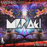 Meraki(Intro Mix) by Matthias Kerb mp3 download