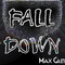 Fall Down (Original Mix) by Max Grin mp3 downloads