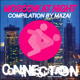 Moscow At Night by Mazai mp3 download