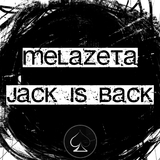 Jack Is Back by Melazeta mp3 download